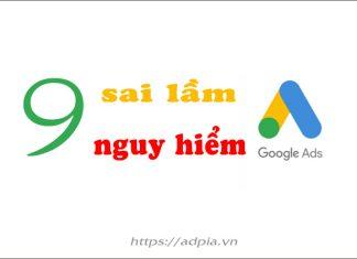 TOP 9 sai lầm về Google Ads bạn cần tránh