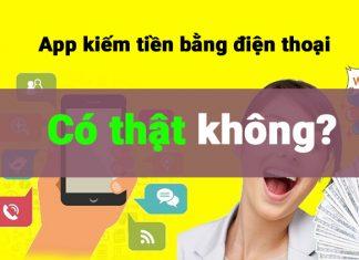 kiếm tiền bằng app trên điện thoại